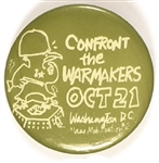Confront the Warmakers Anti Vietnam War Pin