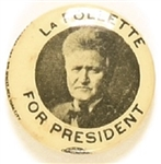 LaFollette for President