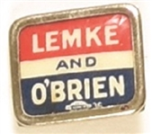 Lemke and OBrien Union Party Lapel Pin