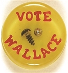 "Vote Wallace Acrylic ""Screw"""
