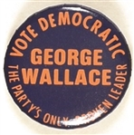 George Wallace the Partys Only Proven Leader