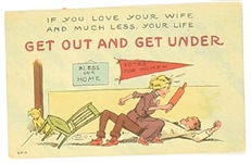 Get Out and Get Under Anti Suffrage Postcard