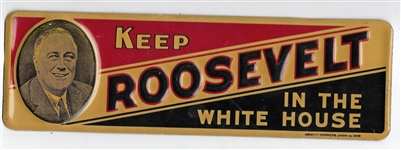 Keep Roosevelt in the White House License