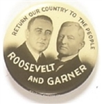 Roosevelt and Garner Return Our Country to the People