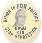 Franklin Roosevelt Stop Depression UPWA Labor Pin
