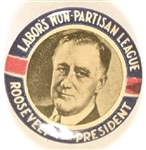Roosevelt Labors Non Partisan League