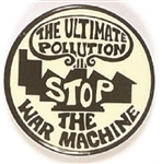 Ultimate Pollution Stop the War Machine