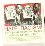 Malcolm X Hate, Racism