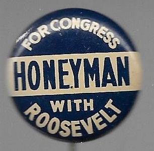Honeyman with Roosevelt Oregon Coattail