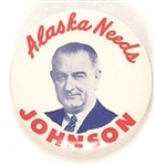 Alaska Needs Lyndon Johnson