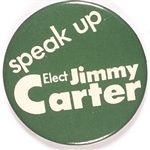 Speak Up Elect Jimmy Carter Georgia Green Version