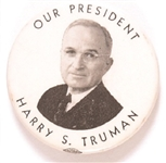 Our President Harry S. Truman
