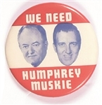 We Need Humphrey, Muskie