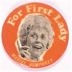 Muriel Humphrey for First Lady