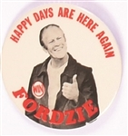 Gerald Ford Fordzie, Happy Days are Here Again