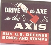 Drive the Axe in the Axis World War II Stamp