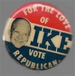 For the Love of Ike Vote Republican