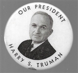 Harry S. Truman Our President